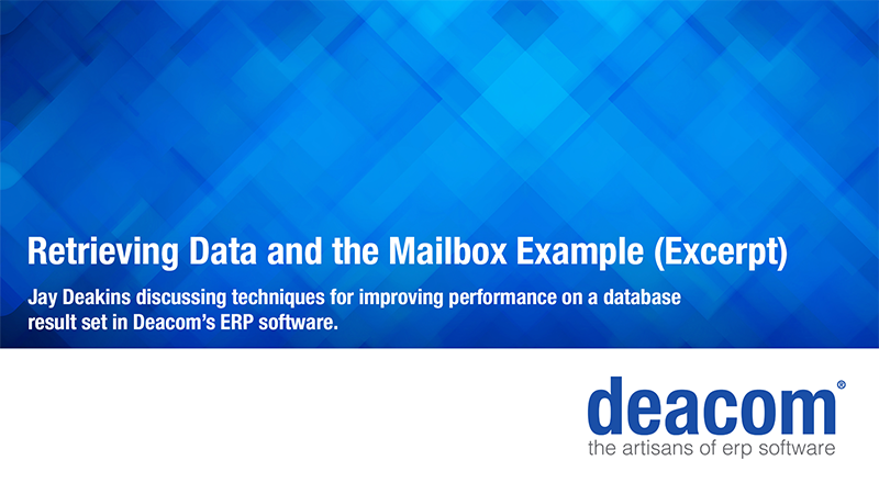 ERP Performance – Retrieving Data and The Mailbox Example (Video)