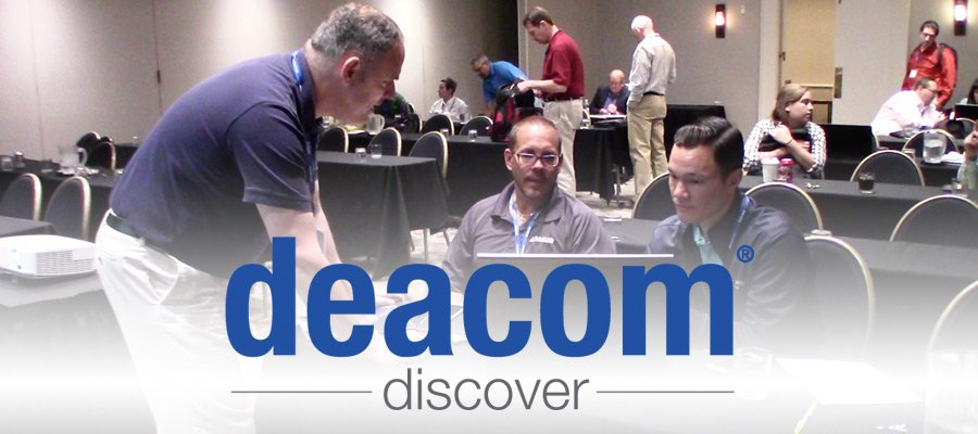 DEACOM DISCOVER 2017 User Conference (Video)