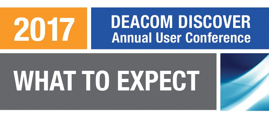 What to Expect at DEACOM DISCOVER 2017