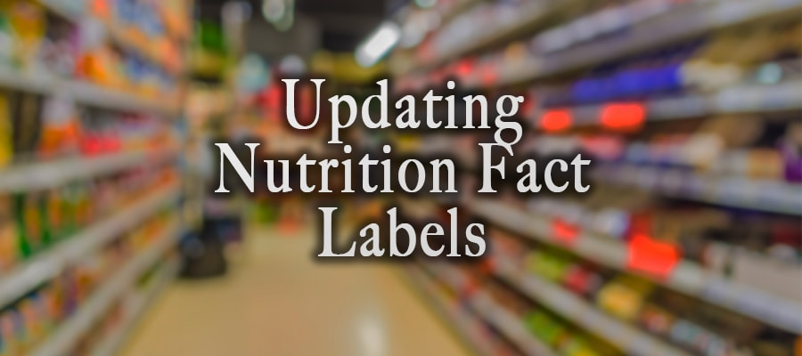 Updating Nutrition Fact Labels