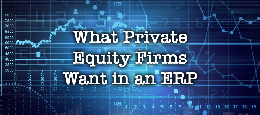 ERP Wants for PE Firms