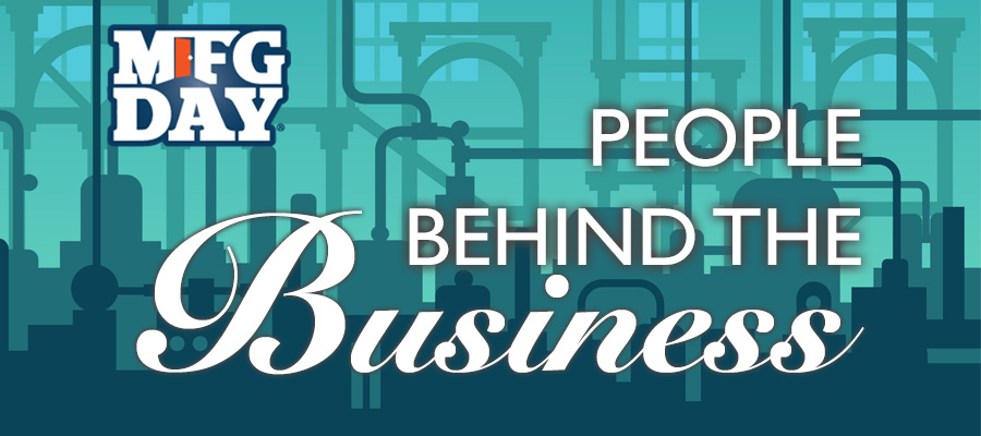 MFGDay17 - People Behind the Business