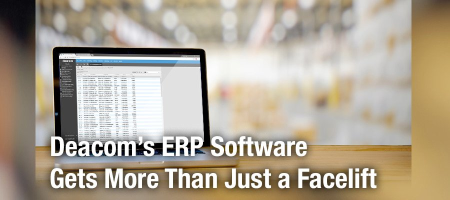 Deacom ERP Software has a new look!