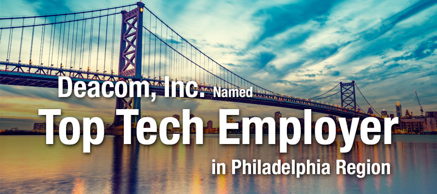 Deacom, Inc. named top tech employer in Philadelphia region