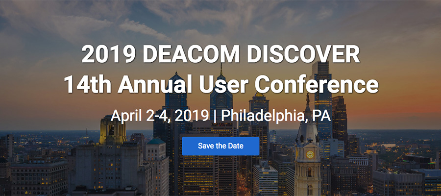 SAVE THE DATE: DEACOM DISCOVER 2019 to be Held in Downtown Philadelphia from April 2-4, 2019