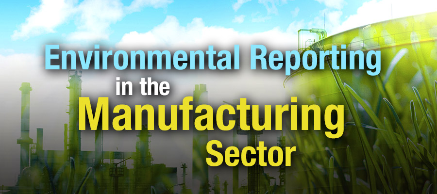 Environmental Reporting in the Manufacturing Sector