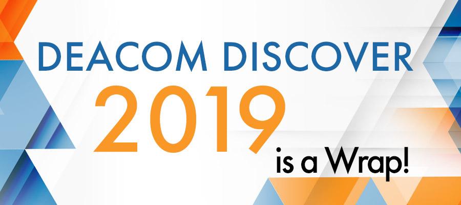 Deacom Discover 2019 is a wrap!
